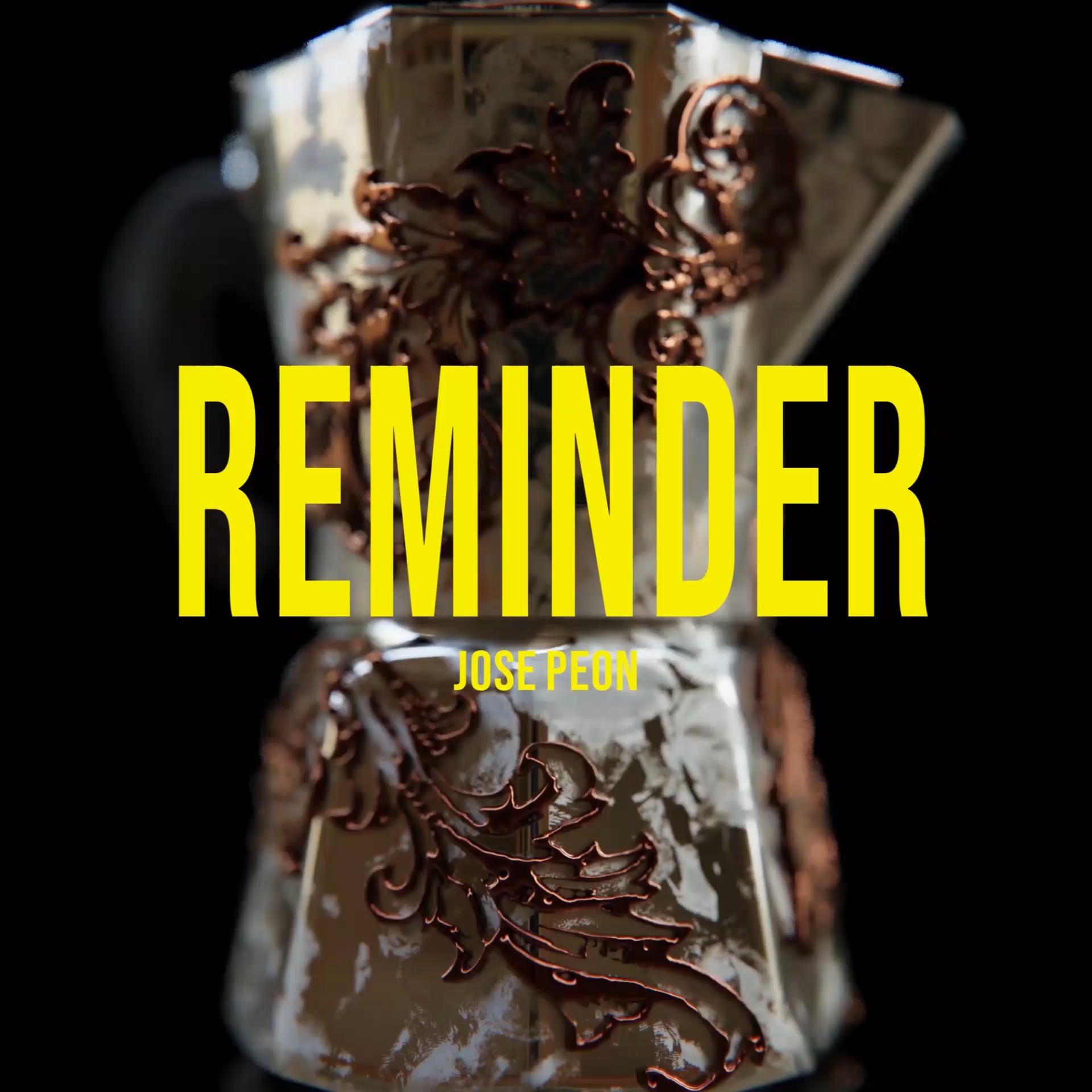 Jose Peon Reminder